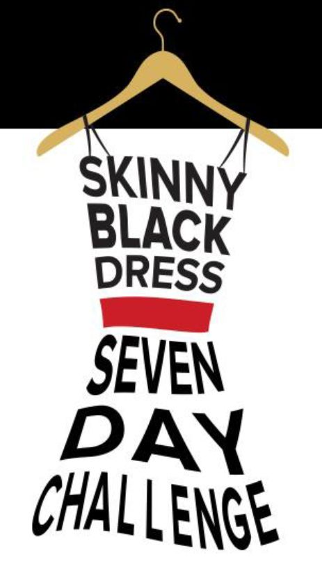 Skinny Black Dress Challenge